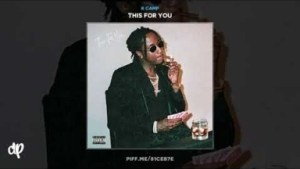 This For You BY K Camp